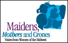 Maidens, Mothers and Crones